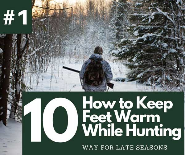 How to Keep Feet Warm While Hunting