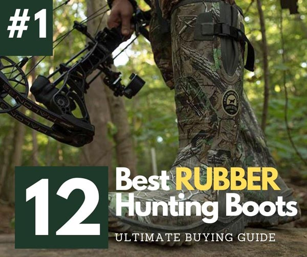 best rubber hunting boot