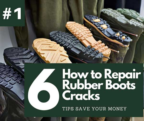 How to Repair Rubber Boots Cracks