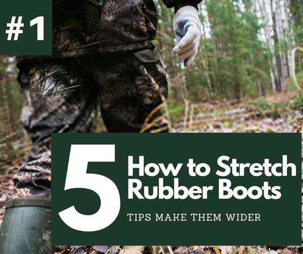 How to stretch rubber boots